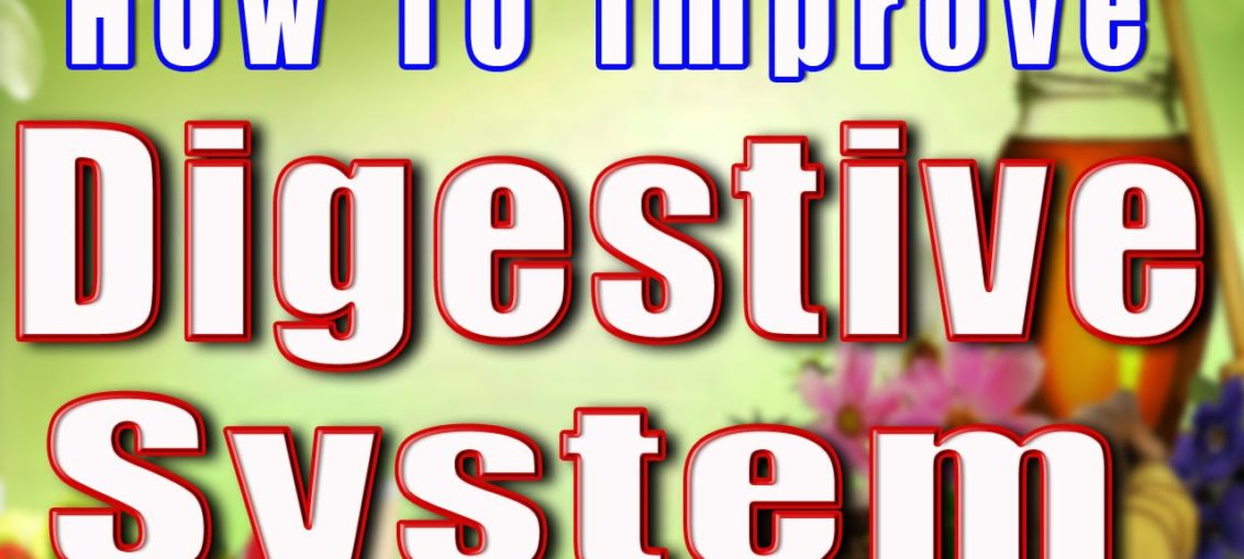easy-tips-to-improve-your-digestive-system